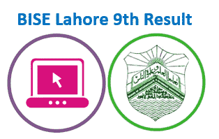 BISE Lahore Board 9th Class Result 2020 (check annual and supplementary)