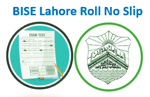 BISE Lahore Board Roll Number Slip 2021
