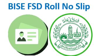 BISE Faisalabad Board Roll No Slip 2020