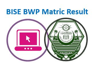 BISEBWP Matric Result 2020
