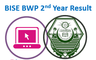 BISE BWP 12th Class Year Result 2021