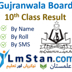 Gujranwala Board 10th Class Result 2021
