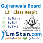 Gujranwala Board 2nd Year Result (BISE GRW 12th Class Result) 2021