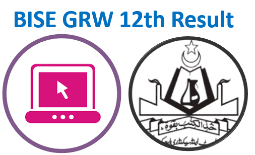 Gujranwala Board 2nd Year Result 2021 (BISE GRW 12th Class Result)