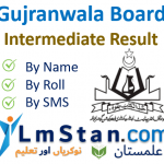 Gujranwala Board Intermediate Result 2021 (Inter Part 1 and Part 2)
