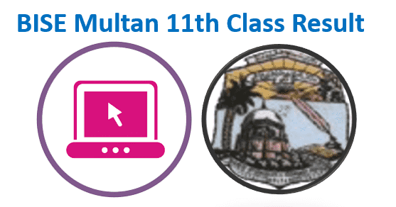 BISE Multan 11th Class Result 2021